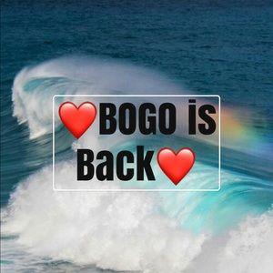 BOGO is back! Buy 1/Get 1 FREE!!!
